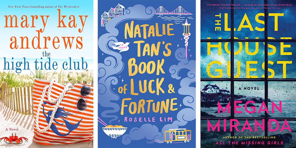 Summer Beach Reads, Best Summer Beach, The High Tide Club, Natalie Tan's Book of Luck and Fortune, The Last House Guest