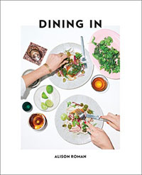 Dining in, dining in allison roman