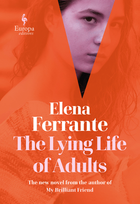 the lying life of adults, elena ferrante the lying life of adults